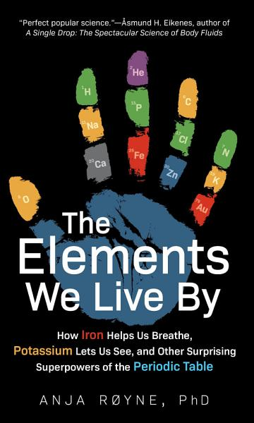 Download The Elements We Live By Book