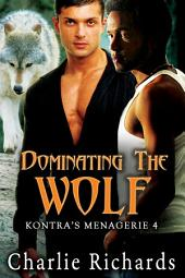 Dominating the Wolf