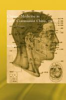 Chinese Medicine in Early Communist China  1945 63 PDF