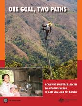 One Goal, Two Paths: Achieving Universal Access to Modern Energy in East Asia and Pacific