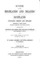 Guide to the highlands and islands of Scotland  including Orkney and Zetland  by G  and P  Anderson PDF