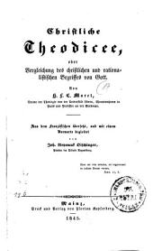 Christliche Theodicee, oder Vergleichung des christlichen und rationalistischen Begriffes von Gott