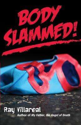 Body Slammed