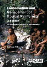 Conservation and Management of Tropical Rainforests  2nd Edition PDF
