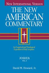 Joshua: An Exegetical and Theological Exposition of Holy Scripture
