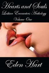 Hearts and Souls Lesbian Encounters: Short Stories