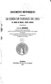 Documents historiques concernant le siège de Tournai de 1581 et Pierre de Meleun, Prince d'Espinoi