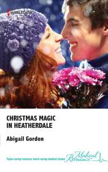 Christmas Magic In Heatherdale Book PDF