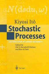 Stochastic Processes: Lectures given at Aarhus University