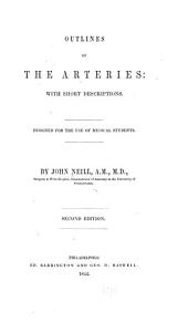 Outlines of the Arteries: With Short Descriptions