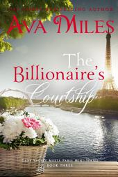 The Billionaire's Courtship (Dare Valley Meets Paris, Volume 3)