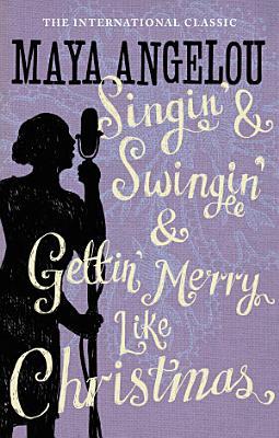 Singin    Swingin  and Gettin  Merry Like Christmas