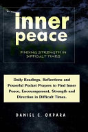 Inner Peace: Finding Strength in Difficult Times