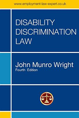 DISABILITY DISCRIMINATION LAW     FOURTH EDITION