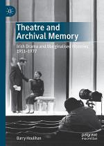 Theatre and Archival Memory