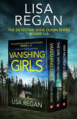 The Detective Josie Quinn Series  Books 1   3