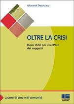 Oltre la crisi  Quali sfide per il welfare dei soggetti PDF