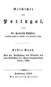 Geschichte von Portugal: Von der Entstehung des Staates bis zum Erlöschen der echten burgundischen Linie 1383. 1