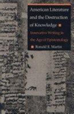 American Literature and the Destruction of Knowledge PDF