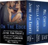 On the Edge: A Boxed Set of Three Contemporary Romances