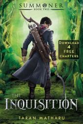 The Inquisition: 4 Free Chapters: Summoner, Book 2