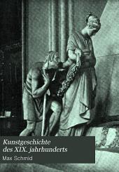 Kunstgeschichte des XIX. jahrhunderts: Band 1
