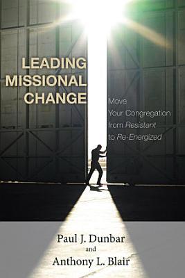 Leading Missional Change