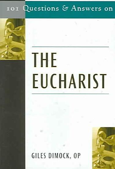 101 Questions and Answers on the Eucharist PDF