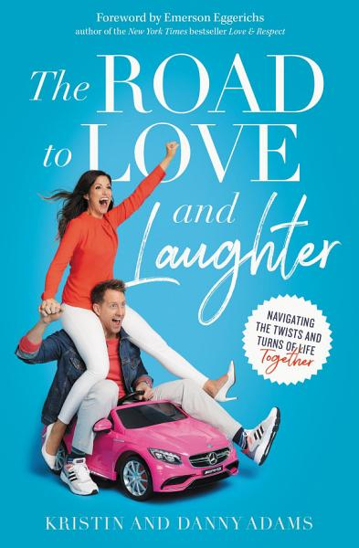 Download The Road to Love and Laughter Book