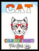Cat Coloring Books for Girls Ages 8-12