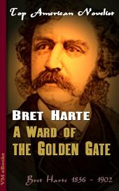 A Ward of the Golden Gate: Top American Novelist