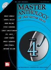 Master Anthology of Jazz Guitar Solos  Volume 4 PDF