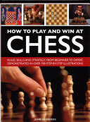 How to Play and Win at Chess PDF