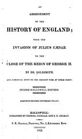 An Abridgment of The History of England: From the Invasion of Julius Cæsar to the Close of the Reign of George II