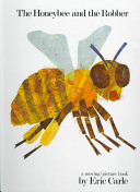 The Honeybee and the Robber