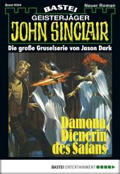 John Sinclair - Folge 0004: Damona, Dienerin des Satans