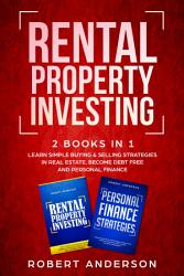 Rental Property Investing 2 Books In 1