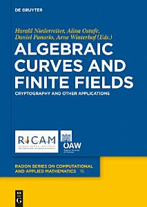 Algebraic Curves and Finite Fields PDF