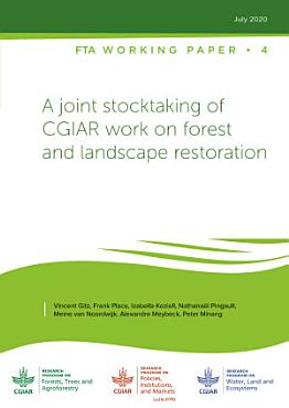 A joint stocktaking of CGIAR work on forest and landscape restoration PDF