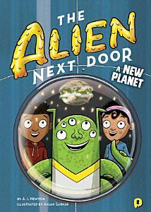 The Alien Next Door 8  A New Planet