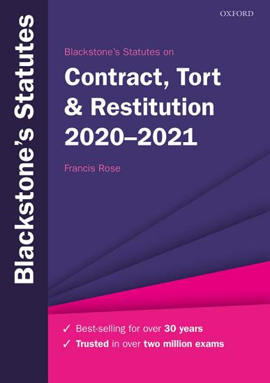 Blackstone s Statutes on Contract  Tort and Restitution 2020 2021 PDF