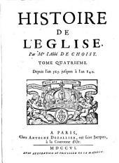 Histoire de L'Eglise: Depuis l'An 565. jusques à l'an 840, Volume4