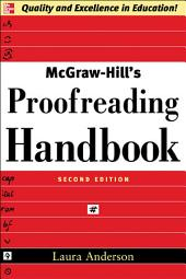 McGraw-Hill's Proofreading Handbook: Edition 2