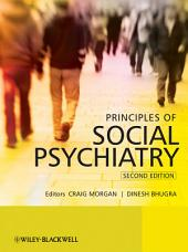 Principles of Social Psychiatry: Edition 2