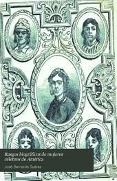 Rasgos biográficos de mujeres célebres de América: escritos, traducidos i estractados para el uso de las jovenes