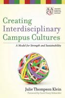Creating Interdisciplinary Campus Cultures PDF