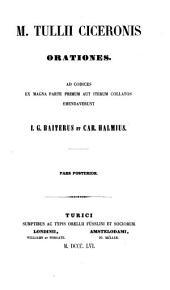 M. Tullii Ciceronis Opera quae supersunt omnia ex recensione Io. Casp. Orellii. Editio altera emendatior: Curaverunt Io. Casp. Orellius et Io. Georg. Baiterus, Volume 2, Part 2