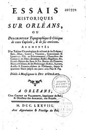Essais historiques sur Orléans ou Description topographique et critique de cette capitale et de ses environs...