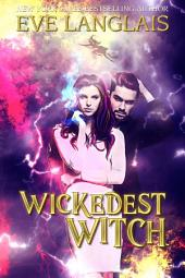 Wickedest Witch: Paranormal/Shifter Romance