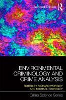 Environmental Criminology and Crime Analysis PDF